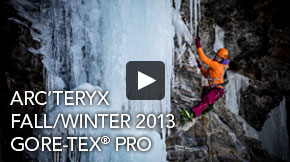 Arc'teryx Fall/Winter 2013 GORE-TEX® Pro